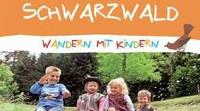 ADAC Wanderführer Wandern mit Kindern Schwarzwald