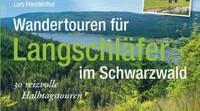 Wandertouren für Langschläfer im Schwarzwald